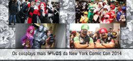 Os cosplays mais f#%@$ da New York Comic Con 2014