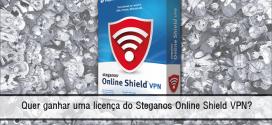 Quer ganhar uma licença do Steganos Online Shield VPN? [Promoção Encerrada]